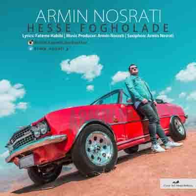 دانلود آهنگ جدید حس فوق العاده با صدای آرمین نصرتی